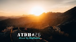 Addicted To Deep House - Best Deep House & Nu Disco Sessions Vol. #26 (Mixed by SkyDance)