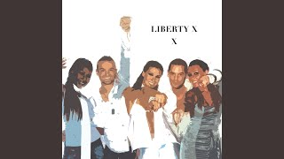 Provided to YouTube by The Orchard Enterprises X · Liberty X  X  ℗ ...