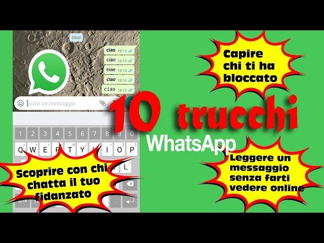 10 trucchi e segreti whatsapp