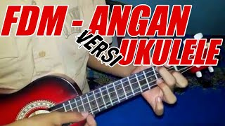 Video Fdm-angan Versi Ukulele download MP3, 3GP, MP4, WEBM, AVI, FLV Oktober 2018