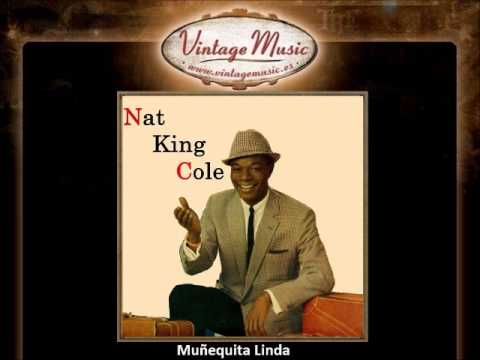 Nat King Cole -- Muñequita Linda (Te Quiero Dijiste) (Bolero) (VintageMusic.es) from YouTube · Duration:  2 minutes 31 seconds