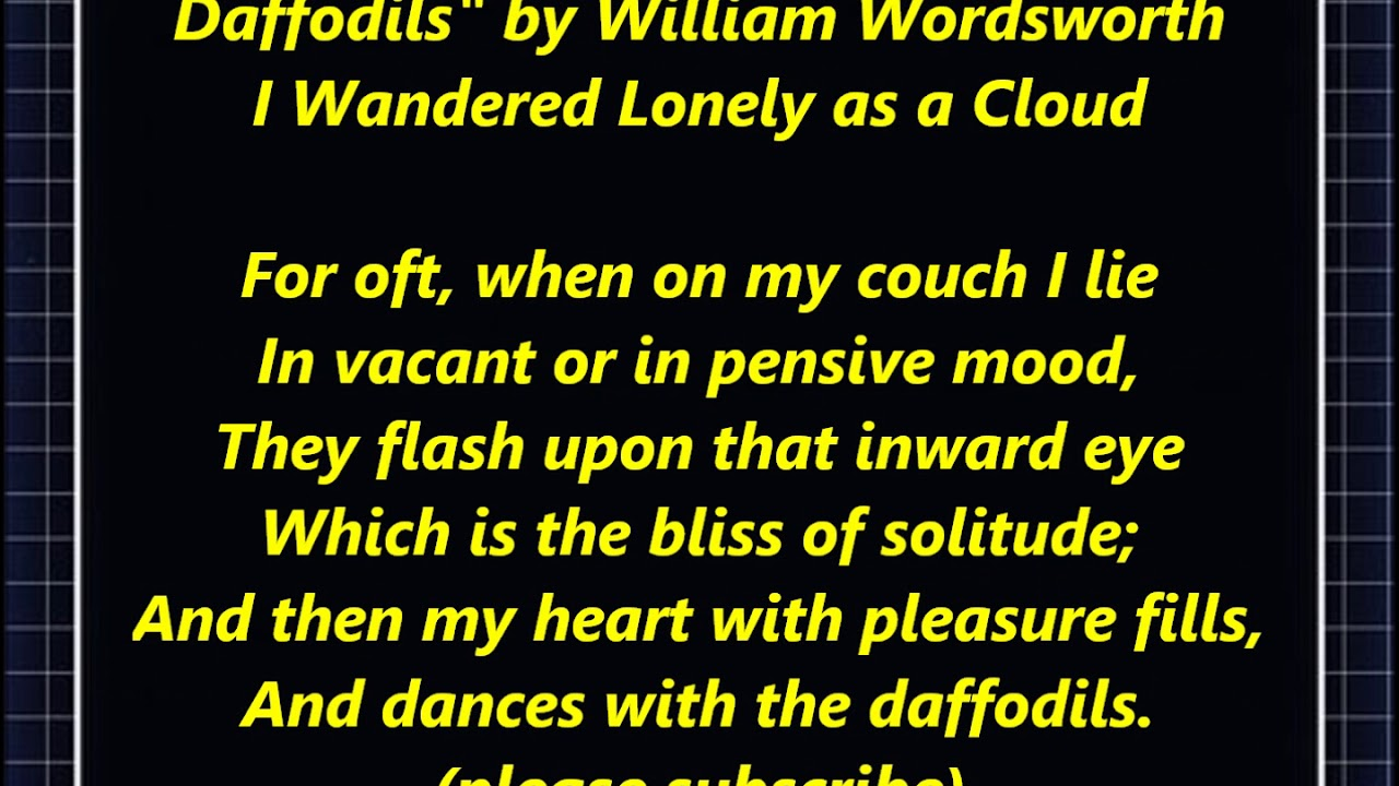 I Wandered Lonely A Cloud Daffodil Poem Song William Wordsworth Lyric Word Text Verse Poetry Youtube What The Main Message Of