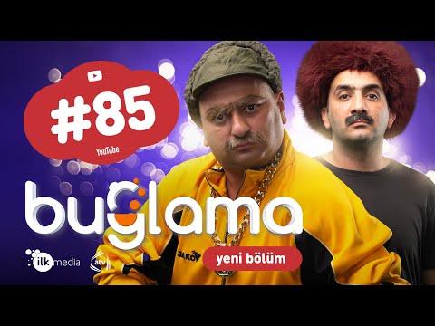 """""""Buğlama"""" #85 Yeni (06.03.2021)"""