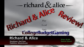 Richard and Alice Review
