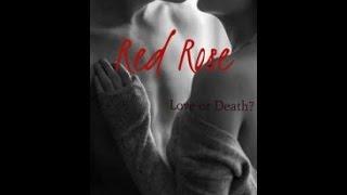 Wattpad Trailer- Red Rose