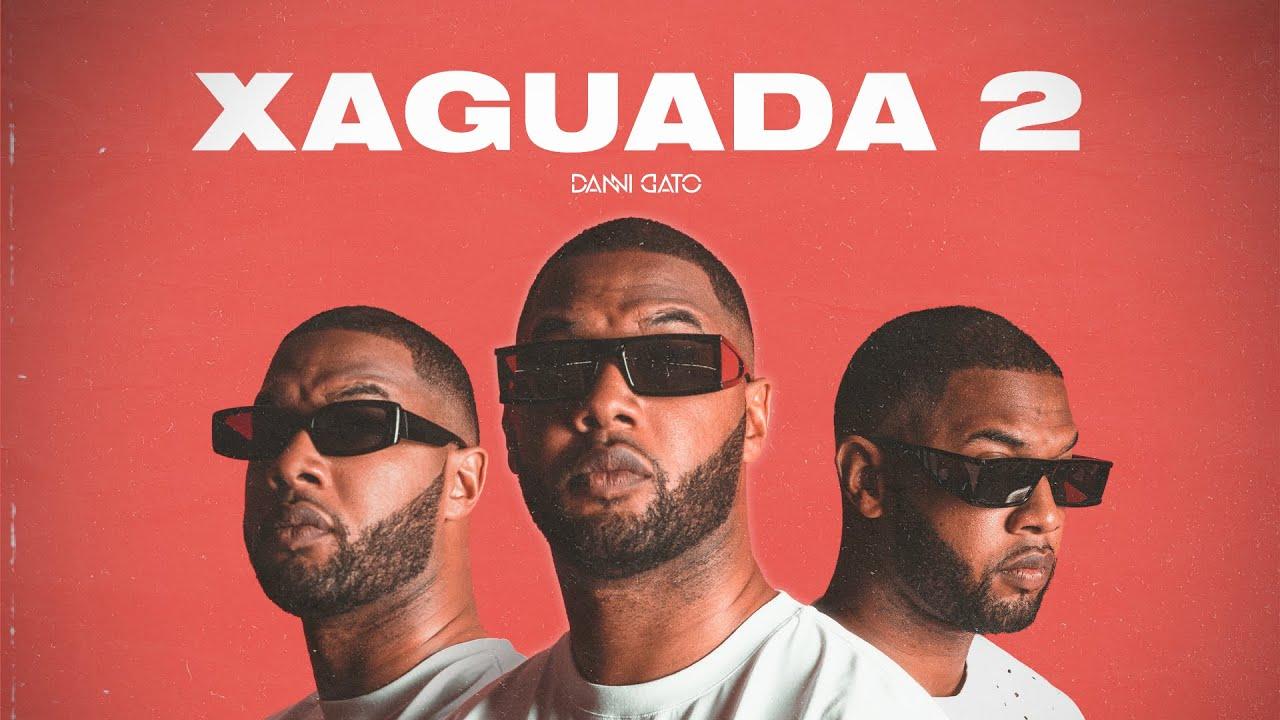 Danni Gato - Xaguada 2 (Official Video)
