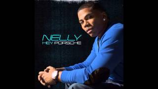 Nelly-Hey Porche Audio