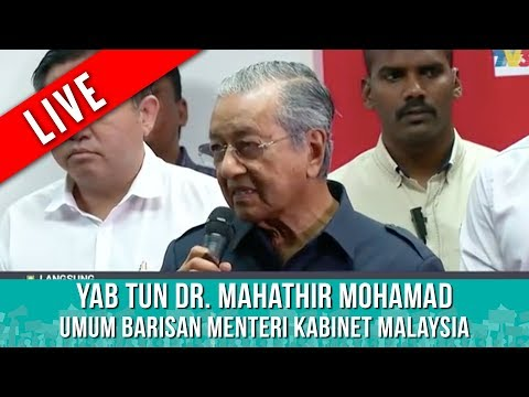 Sidang Media Majlis Presiden Pakatan Harapan : YAB Tun Dr. Mahathir Mohamad