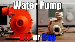 Water Pump || DIY or Buy