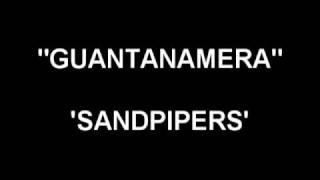 Guantanamera - Sandpipers