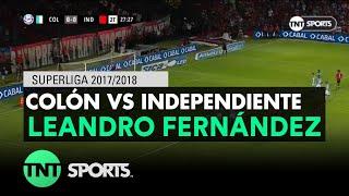 Leandro Fernández (0-1) Colón vs Independiente | Fecha 14 - Superliga Argentina 2017/2018