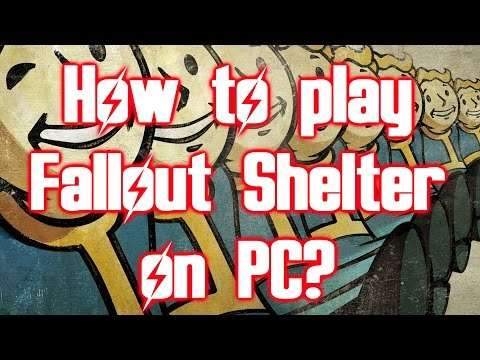 How To Play Fallout Shelter On PC - Completely Free
