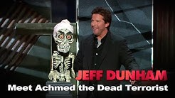 'Meet Achmed the Dead Terrorist' | Spark of Insanity  | JEFF DUNHAM