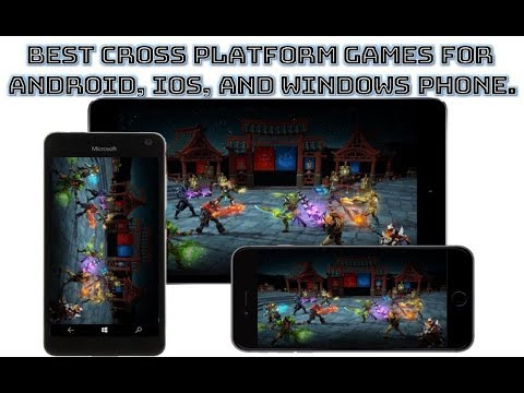 Best Cross Platform Games For Android, IOS, And Windows Phone