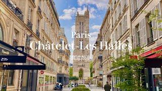【4K 裏道散歩】パリ1・4区 パリの中心地!シャトレ - レアール界隈