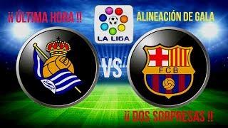 Real Sociedad vs FC Barcelona | laliga 2018 / 2019