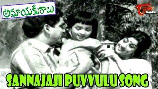 Amayakuralu Movie Songs | Sannajaji Puvvulu Video Song | ANR, Kanchana