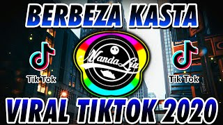 Download DJ BERBEZA KASTA TIK TOK TERBARU 🎶  DJ TIKTOK TERBARU 2020