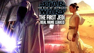 The Rise Of Skywalker First Jedi Real Name Leaked! (Star Wars Episode 9)