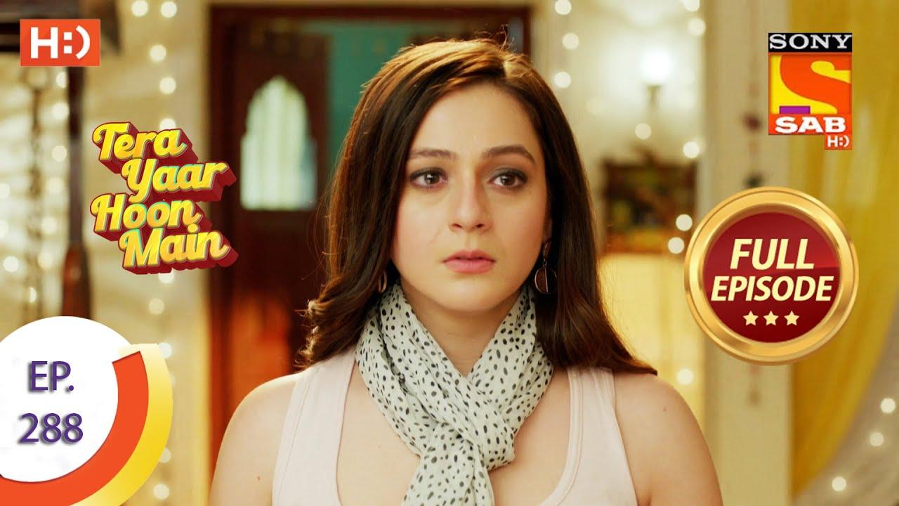 Download Tera Yaar Hoon Main - Ep 288 - Full Episode - Daljeet Stops Mamta - 15th October  2021