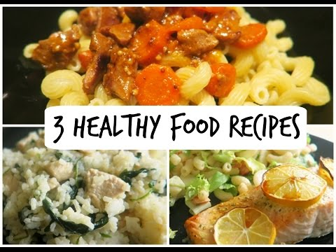 3 Easy Healthy Food Recipes
