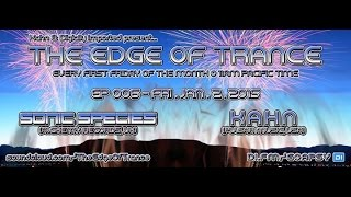 The Edge Of Trance  - Episode 6 feat . SONIC SPECIES and KAHN •●ૐ●