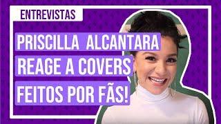Priscilla Alcântara ficou CHOCADA com um cover!