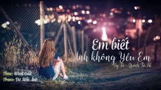 [Vietsub][Tik tok] Em biết anh không yêu em我知道你不爱我 - Uy Tử & Quách Tử Hề