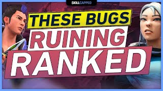 THESE BUGS ARE RUIΝING RANKED - PATCH 2.0 VALORANT