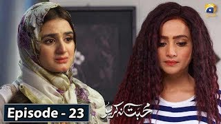 Mohabbat Na Kariyo - Episode 23 || English Subtitles || 21st Feb 2020 - HAR PAL GEO