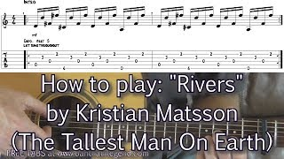 Rivers - Tallest Man On Earth | Guitar lesson and TABS