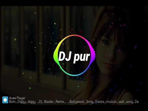 Bom Diggy Diggy Dj Remix Bollywood_Song (DJ Pur)