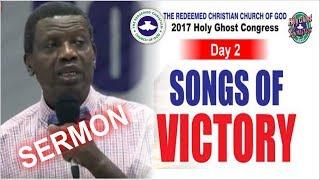 Pastor E.A Adeboye Sermon @ RCCG 2017 HOLY GHOST CONGRESS_ #Day2