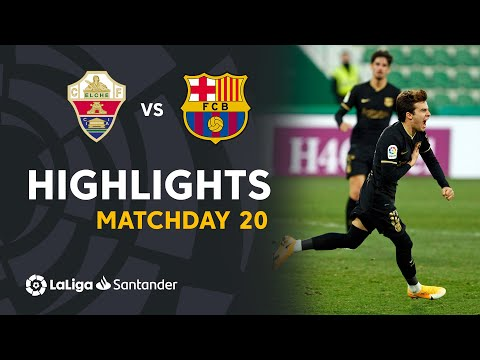 Elche Barcelona Goals And Highlights