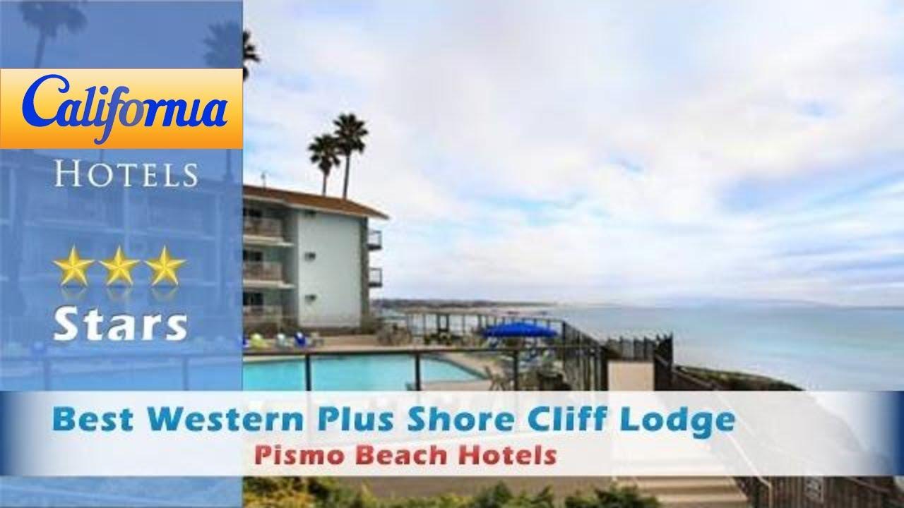 Best Western Plus S Cliff Lodge Pismo Beach Hotels California