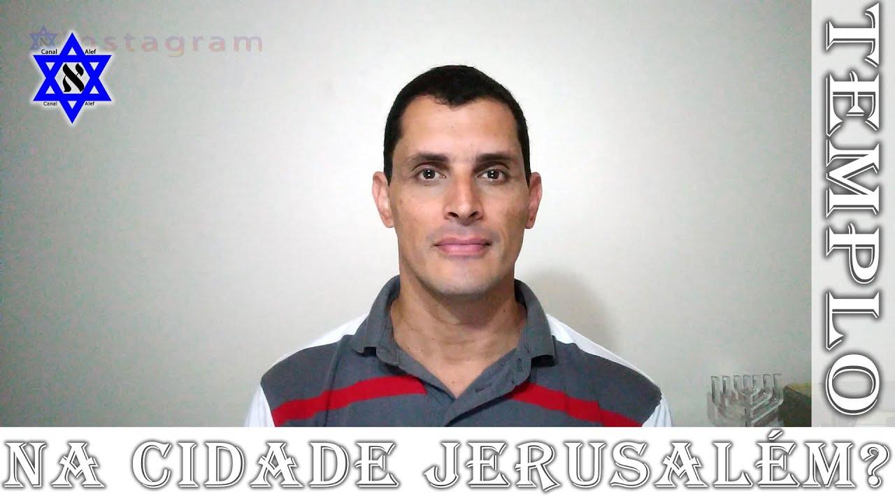 Como será Jerusalém com o Templo? - Canal Alef