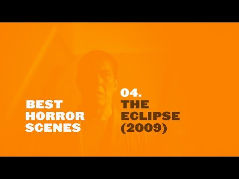 Best Horror Scenes: The Eclipse (2009)