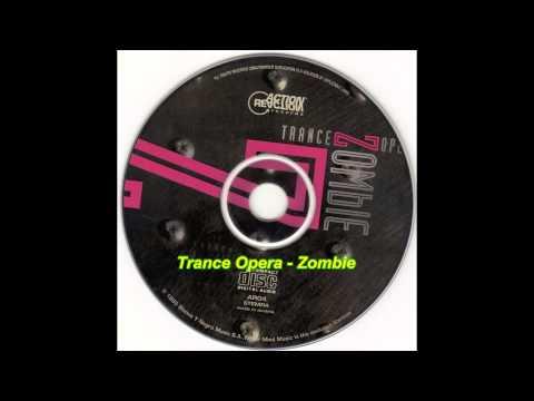 Trance Opera - Zombie (Rave Vocal)