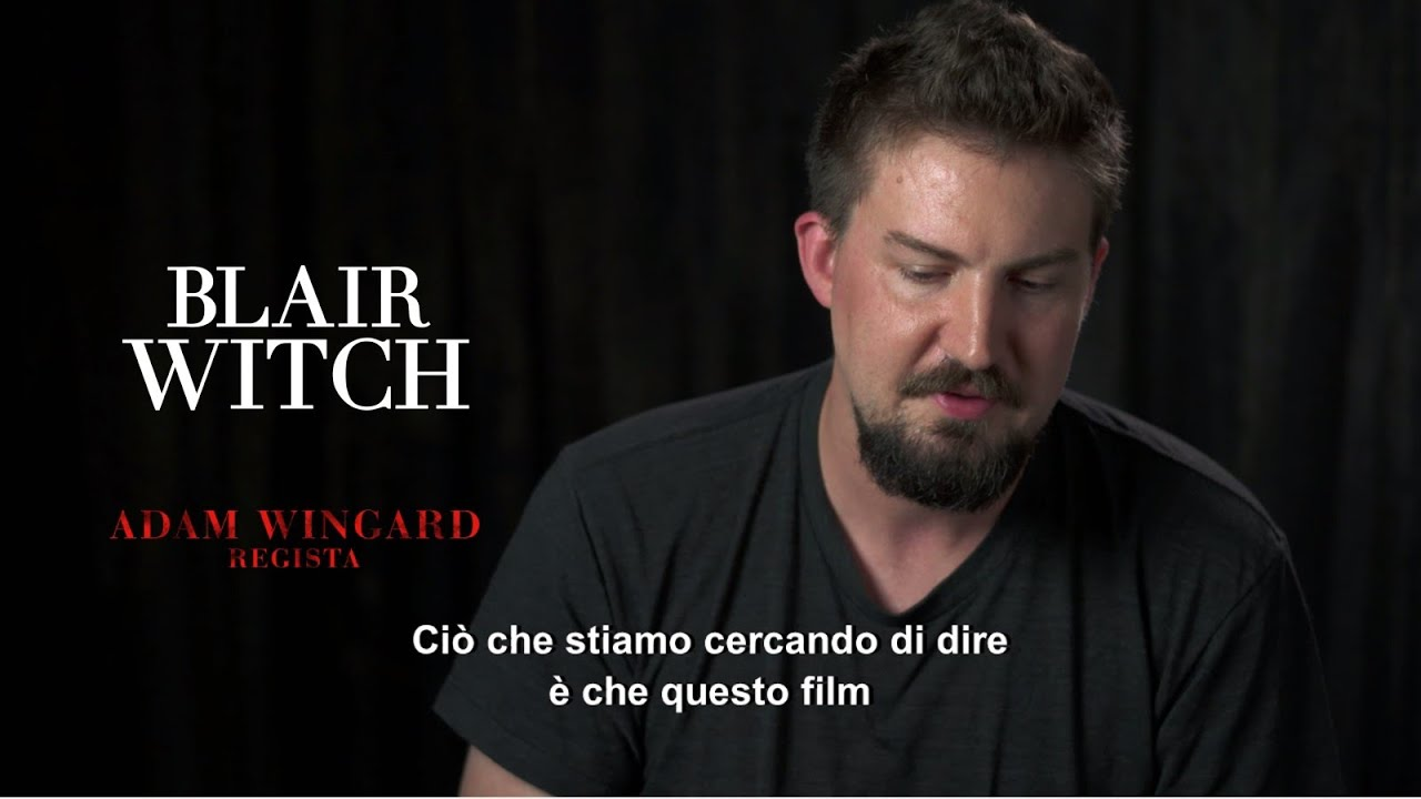 Blair Witch - Intervista al regista Adam Wingard