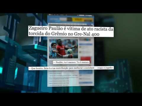 Racismo Volta Aos Campos No Clássico Gre Nal - Leitura Dinâmica 31/03/2014
