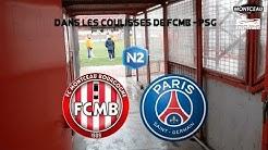 NATIONAL 2 : DANS LES COULISSES DE FCMB - PSG ...