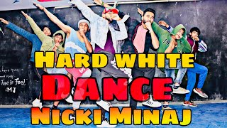 Nicki Minaj - Hard White | Dance choreography | New 2019 Video