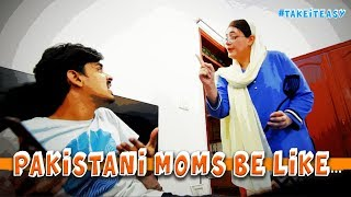 Pakistani Moms Be Like | Bekaar Films | Mother's Day