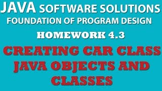 4-3 Java: Creating Car Class (Java OOP, Objects, Classes, Setters, Getters)