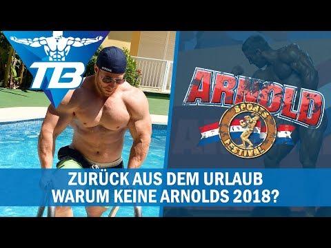 Kein Start bei der Arnolds 2018 | Zurück aus dem Urlaub