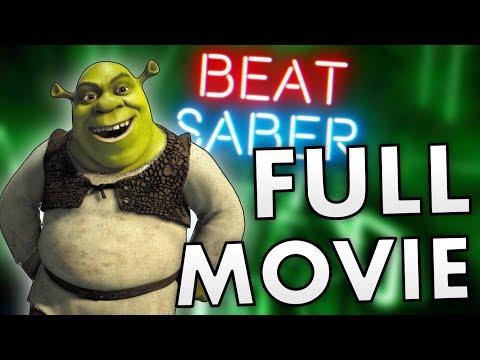FULL SHREK MOVIE IN BEAT SABER VR!