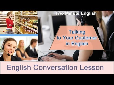 Talking to Customers in English - Sales English. English Business Conversations from YouTube · Duration:  3 minutes 13 seconds