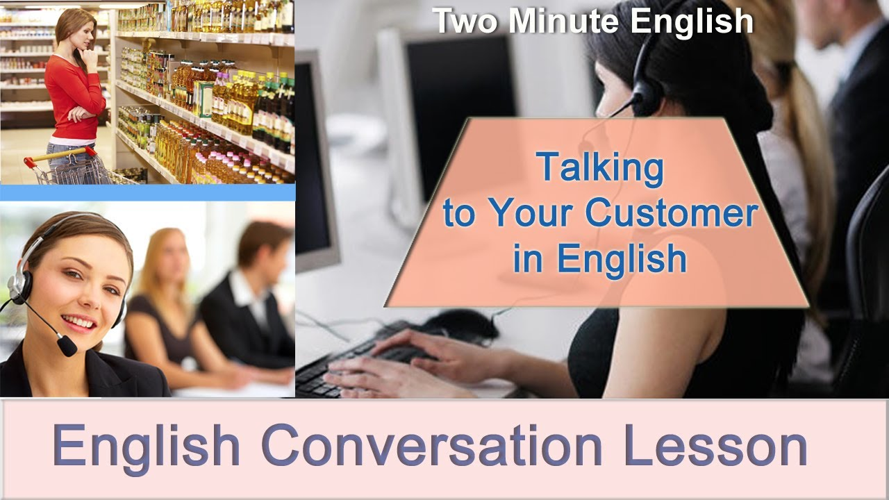 talking to customers in english sales english english business conversations youtube