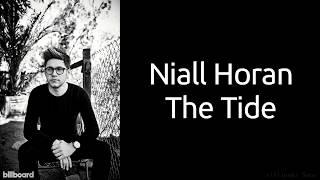 Niall Horan - The Tide (Lyrics) (Studio Version)