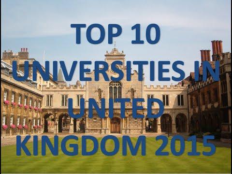 Top 10 Best Universities In United Kingdom/Top 10 Universidades De Reino Unido 2015